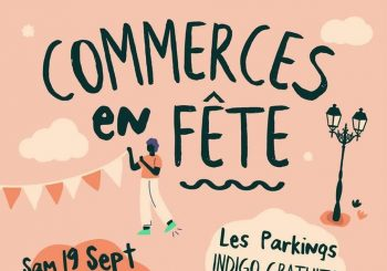 COMMERCES EN FÊTE à MELUN – Samedi 19 Septembre 2020