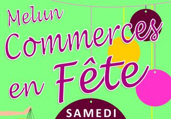 Affiche Commerces en Fête Melun verte animation association des commerçants et artisans
