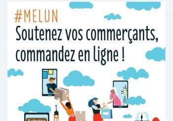 Soutenez vos commerçants en commandant en ligne : Melun Proxi commerce